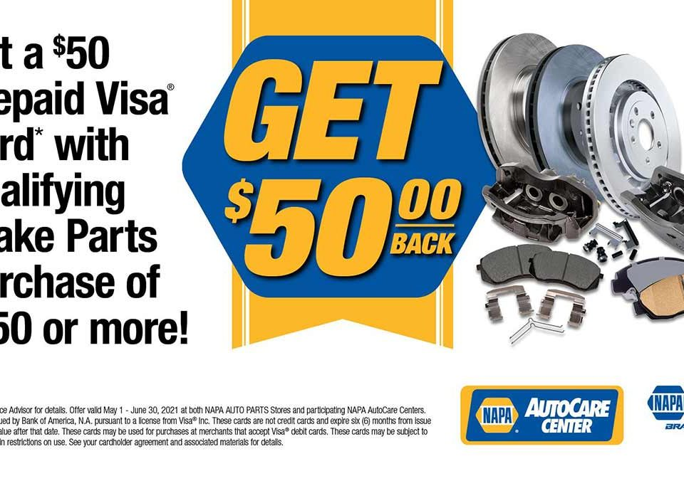 Get $50 back when you spend $250 on NAPA Brakes